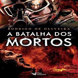 CRONICAS DOS MORTOS - A BATALHA DO