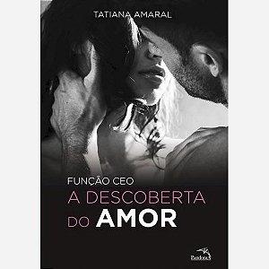 FUNCAO CEO - A DESCOBERTA DO AMOR-