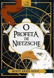 PROFETA DE NIETZSCHE,O:A EXTRAORDI