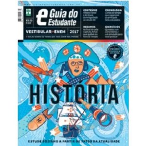 GUIA DO ESTUDANTE 2017 - HISTORIA