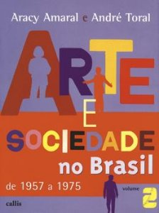 ARTE E SOCIEDADE NO BRASIL - VOL. II - 2ED
