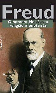 HOMEM MOISES E A RELIGIAO MONOTEISTA, O - POCKET