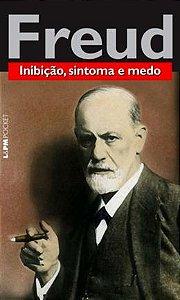 INIBICAO, SINTOMA E MEDO - POCKET