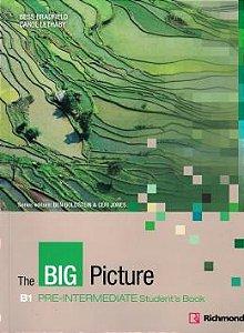 THE BIG PICTURE B1 PRE-INT SB (CULTURA INGLESA)