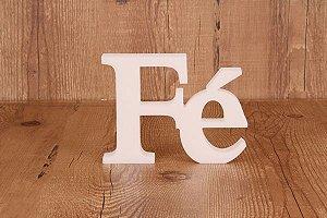"Palavra Decorativa ""Fé"""