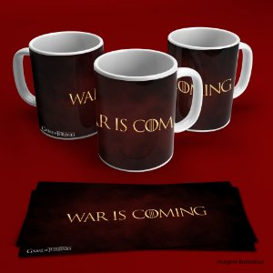 Caneca Game Of Thrones - War is Coming