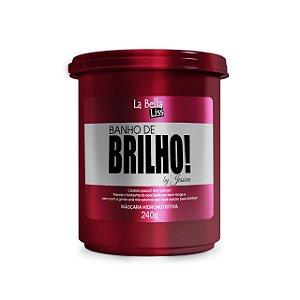 Máscara Hidronutritiva Banho de Brilho La Bella Liss 240g