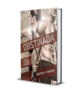 Obstinada (Valor depósito/Picpay: R$ 37,00)