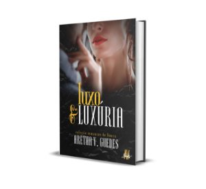 Luxo e Luxúria (pré-venda)