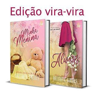 Always e Minha menina >> edição vira-vira <<  (Valor depósito/Picpay: R$ 20,10)