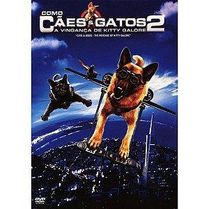 DVD Como Cães e Gatos 2 - A Vingança de Kitty Galore