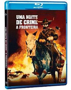 Blu-Ray Uma Noite de Crime A Fronteira Pre venda entrega a partir de 16/12/21