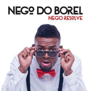 Cd Nego Do Borel - Nego Resolve