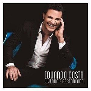Cd Eduardo Costa - Vivendo E Aprendendo