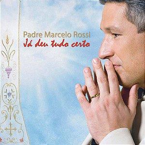 Cd - Padre Marcelo Rossi - Já Deu Tudo Certo