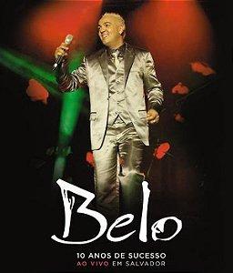 Blu Ray Belo 10 Anos De Sucesso - Em Salvador