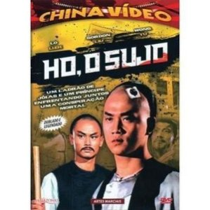 Dvd - Ho, O Sujo - China Video