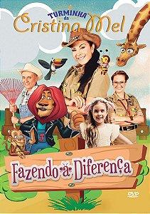 Dvd Turminha Da Cristina Mel  Fazendo A Diferença