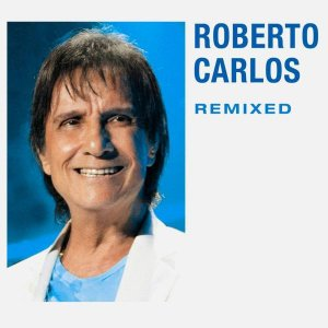 Cd - Roberto Carlos - Remixed