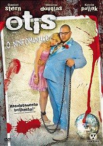 DVD Otis, O Ninfomaniaco (D.Stern, I.Douglas)
