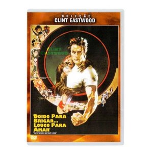 Dvd Doido Para Brigar... Louco Para Amar - Clint Eastwood