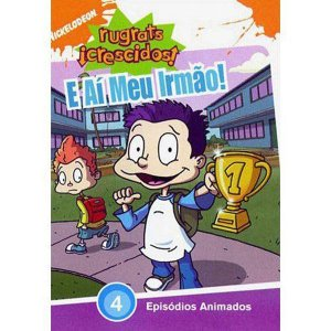 Dvd - Rugrats Crescidos - E Aí Meu Irmão  - Nickelodeon