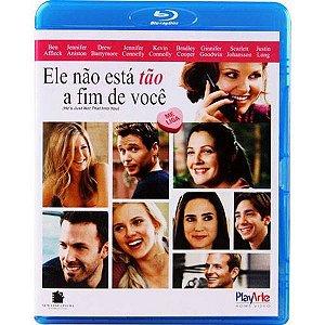 Blu-ray - Ele Não Está Tão a Fim De Você