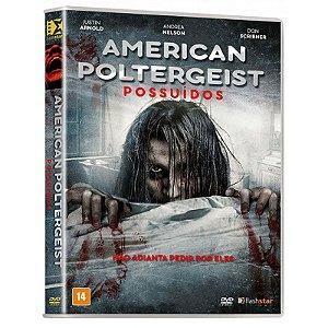DVD - American Poltergeist: Possuídos