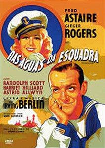 DVD - Nas Águas da Esquadra - Fred Astaire - Ginger Rogers