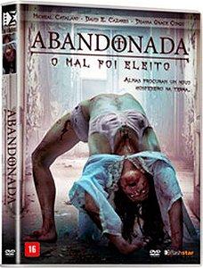 Dvd - Abandonada - O Mal Foi Eleito