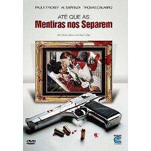 DVD Até Que As Mentiras Nos Separem