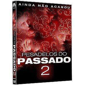 DVD - Pesadelos do Passado 2