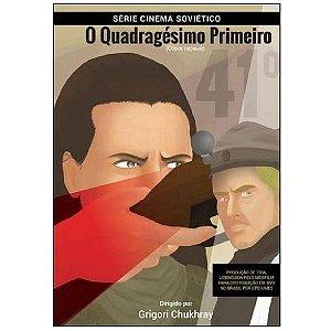 DVD O Quadragésimo Primeiro - Grigori Chukhray