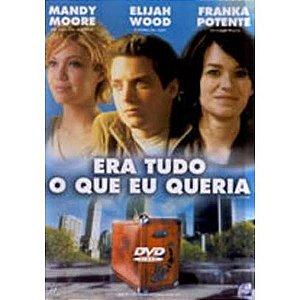 Dvd Era Tudo O Que Eu Queria - Mandy Moore, Elijah Wood