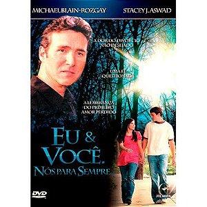 DVD EU E VOCÊ NOS PARA SEMPRE