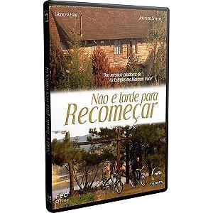 DVD NAO E TARDE PRA RECOMECAR