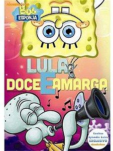 DVD Bob Esponja - Lula Doce E Amarga