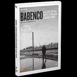 DVD BABENCO: Alguém tem que ouvir o coração e dizer: parou