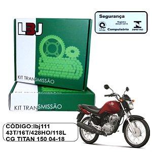 KIT TRANSMISSAO LBJ RELACAO TITAN FAN START 150 04-18 COM RETENTOR