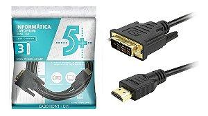 Cabo HDMI X DVI-d 24+1 4k 1080p 3d 3 Metros - 5+