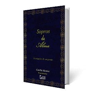 Sopros da Alma - As estações de um Poeta