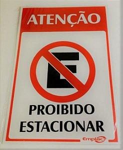 Placa de Sinalização Poliestireno 30x20cm - Proibido Estacionar - Emplac