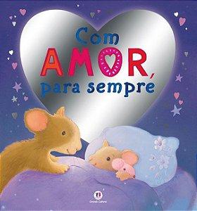 Livro com Amor, Para Sempre - Ciranda Cultural