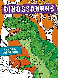 Livro Lendo e Colorindo Dinossauros Ciranda Cultural