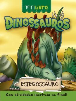 Minilivro Dinossauros - Estegossauro - Ciranda Cultural