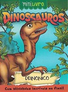 Minilivro Dinossauros - Deinonico - Ciranda Cultural