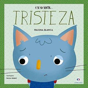 Livro E se eu Sentir... Tristeza - Ciranda Cultural