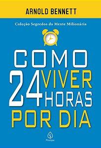 Livro Como Viver 24 Horas por dia Ciranda Cultural