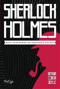 Livro Mais Aventuras de Sherlock Holmes Ciranda Cultural