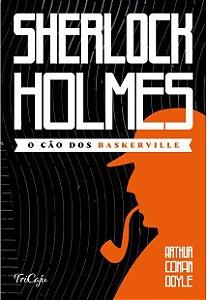 Livro Sherlock Holmes - O cao dos Baskerville - Ciranda Cultural